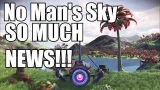 No Mans Sky! I have seen gameplay! More on multiplayer weekly ingame events and MORE!
