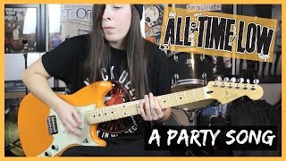 A Party Song guitar cover All Time Low
