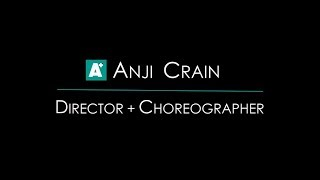 ANJI CRAIN Choreographer/Director Reel