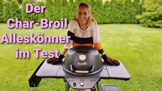 Der Char-Broil Allstar 120 im Test! Ein Alleskönner?