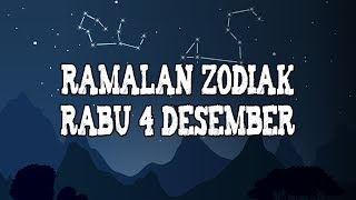 Ramalan Zodiak Rabu 4 Desember 2019