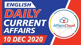 Current Affairs 10 December 2020 English | Current Affairs | AffairsCloud Today for All Exams