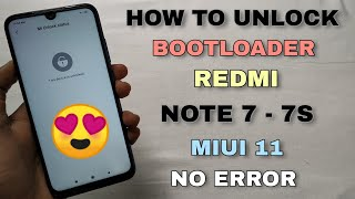 How To Unlock Bootloader Redmi Note 7/7S After Miui 11 | No Any Error