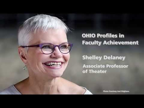 OHIO Profiles in Faculty Achievement - Shelley Delaney, Associate Professor of Theater