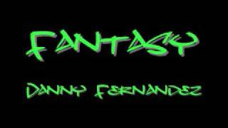 Fantasy - Danny Fernandez [ With Lyrics ]