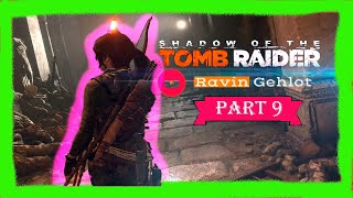 Shadow of the Tomb Raider Part 9 Full HD GamePlay