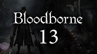 "Bloodborne with ENB - 013 - Forbidden Woods 3 - ""Fear"""