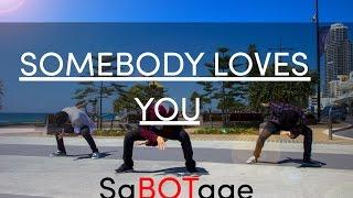 Charlie Wilson - Somebody Loves You | SaBOTage Dance Crew
