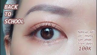📚 EYE MAKEUP BACK TO SCHOOL   Trang điểm Mắt Với Những Sản Phẩm Khoảng 100k   Chanchan Eyemakeup