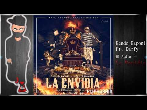 Kendo Kaponi Ft. Daffy El Audio - La Envidia