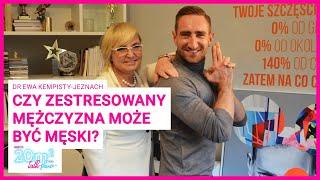 Czy zestresowany mężczyzna może być męski? Dr Ewa Kempisty-Jeznach, 20m2 talk-show, odc. 324