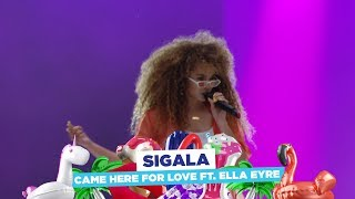 Sigala   'Came Here For Love Feat Ella Eyre' (live At Capital's Summertime Ball 2018)