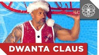 "Dwayne ""The Rock"" Johnson is DWANTA CLAUS"
