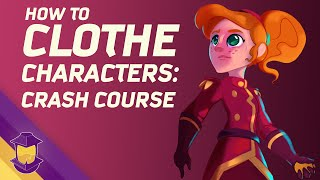 How To Clothe Characters: Crash Course