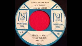 JOHN LEE HOOKER...FLOWERS ON THE HOUR...VEE JAY