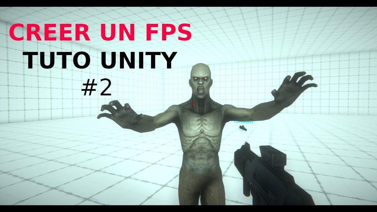 Créer un FPS #2 - Tirer ! - Tuto Unity débutant en français