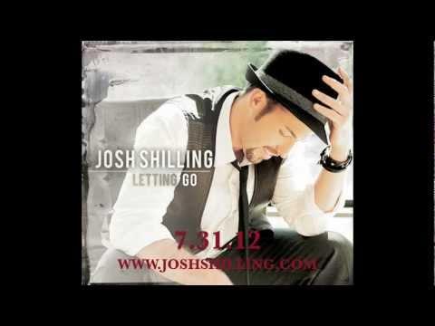 "Josh Shilling - ""Letting Go"" - Digital Release 7.31.12"
