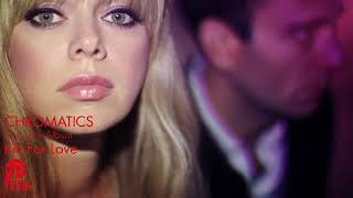 """CHROMATICS """"THESE STREETS WILL NEVER LOOK THE SAME"""" Kill For Love LP"""
