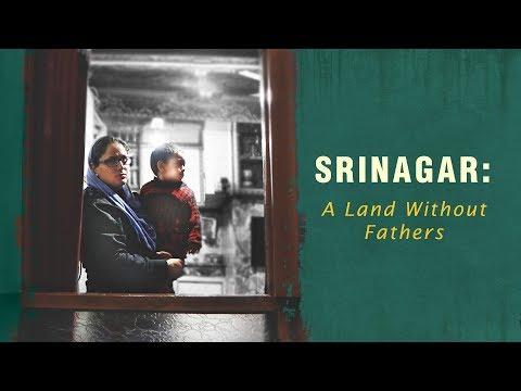 Srinagar: A Land Without Fathers
