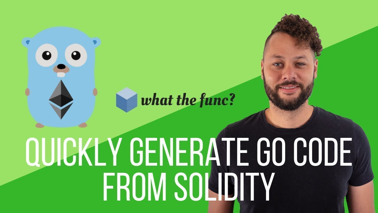 Quickly Generate Go Code From Solidity