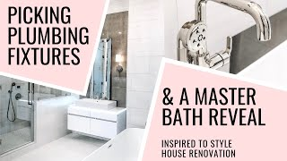 How To Pick Bathroom Faucets + Master Bathroom Reno Before & After