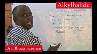 Alkylhalide part 2 of 2 By Dr. Bbosa Science