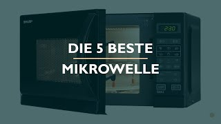 Die Besten Mikrowelle Test 2021