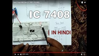 IC 7408 (Quad 2 input AND Gate) TUTORIAL | IN HINDI