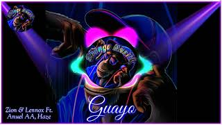 Zion Y Lennox Ft. Anuel AA, Haze  Guayo 🙈🙉🙊