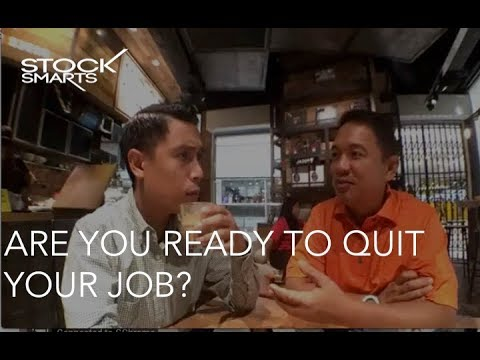 ARE YOU READY TO QUIT YOUR JOB?