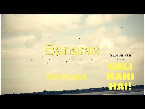 Banaras| gali nahi hai bhosdike!