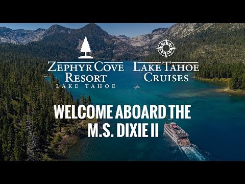 Welcome Aboard the M.S. Dixie II - Lake Tahoe