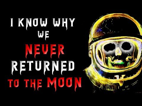 I know why we never returned to the Moon | Nosleep Scary Stories | Creepypasta