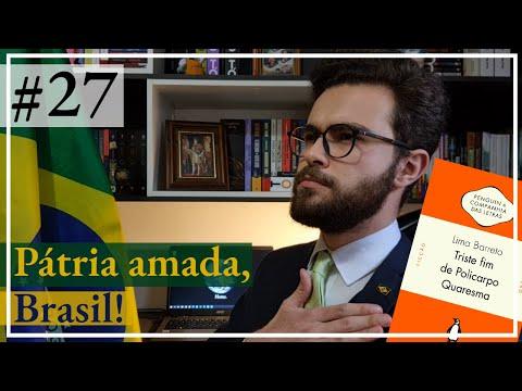 Livro #27: TRISTE FIM DE POLICARPO QUARESMA, de Lima Barreto
