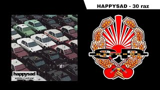 Happysad - 30 Raz (Audio)