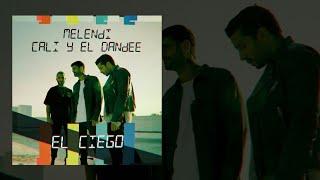 Melendi, Cali Y El Dandee   El Ciego (Audio Oficial)