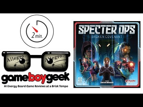 The Game Boy Geek's 2 Min (Allegro) Review of Specter Ops: Broken Covenant
