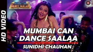 Title Track - Mumbai Can Dance Saalaa