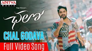 Chal Godava Full Video Song || Chalo Movie Songs || Naga Shaurya, Rashmika Mandanna || Sagar