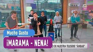 Marama - Nena - Mucho Gusto 2016