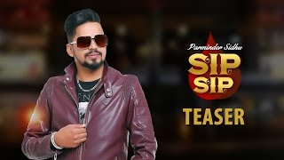 Sip Sip Teaser  Parminder Sidhu  White Hill Music  Releasing On 18th January