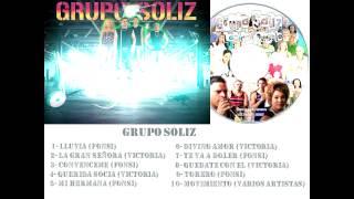 """GRUPO SOLIZ ALBUM 2013 """"LOS DEL PUEBLO PA' TI"""""""