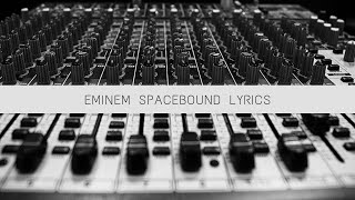 Eminem-Space Bound Lyrics