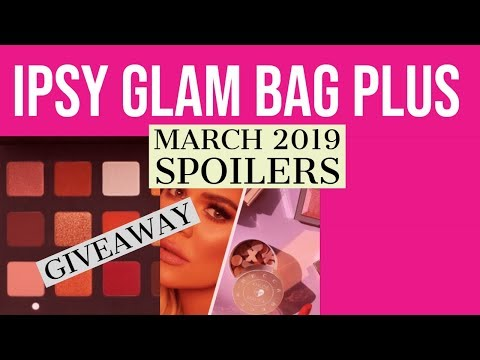 Ipsy Glam Bag Plus March 2019 Sneak Peeks - смотреть онлайн на Hah Life