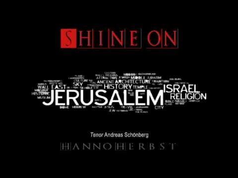 Shine on Jerusalem