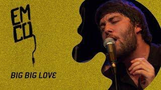 Especiales Musicales - Big Big Love