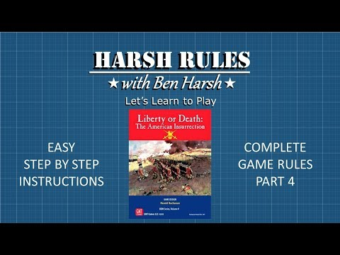 Harsh Rules: Let's Learn to Play - Liberty or Death - Part 4 - REUPLOAD