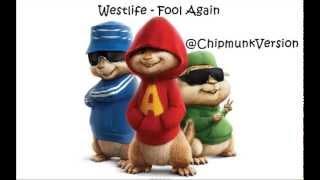 Westlife - Fool Again (Chipmunk Version)