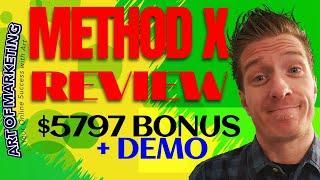 Method X Review, Demo, $5797 Bonus, MethodX Review