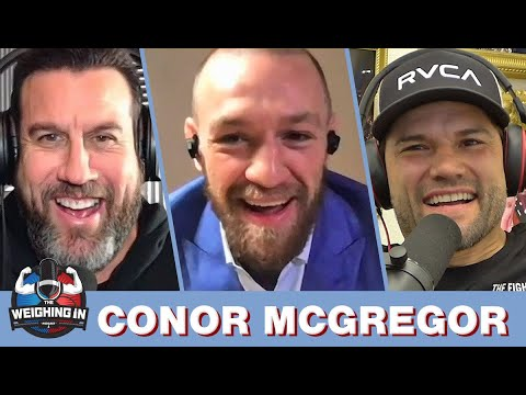 WEIGHING IN #112 with CONOR MCGREGOR | POIRIER FIGHT | LIGHTWEIGHT TITLE | DIAZ TRILOGY